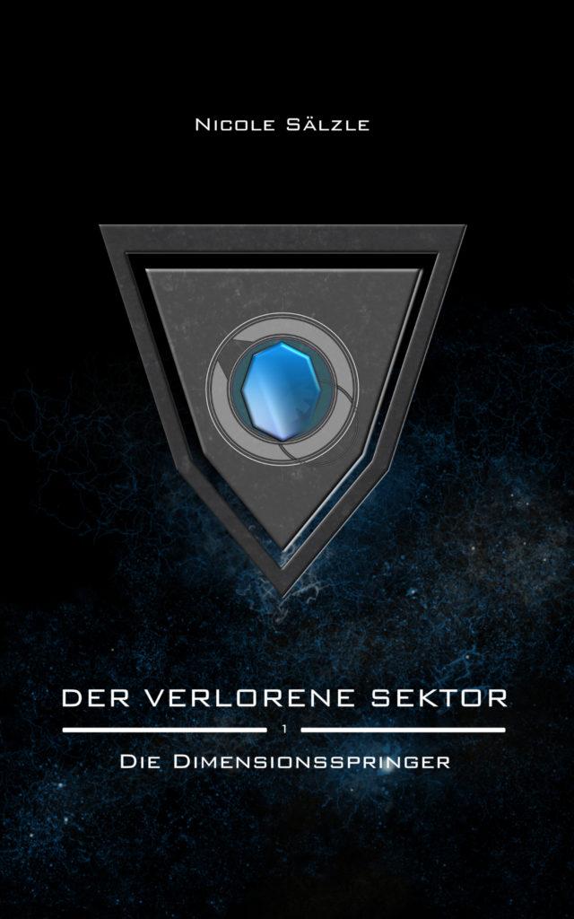 Der Verlorene Sektor: Die Dimensionsspringer (Band 1) - Cover